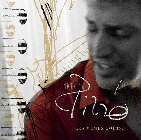 Pochette des Mêmes Goûts le 5è album de Mathieu Pirró